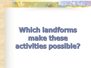 Landforms - Forces Shape the Land