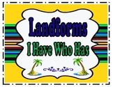 Landforms Game - I Have Who Has