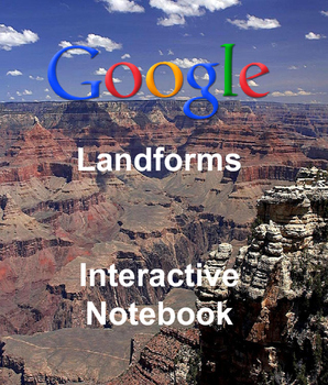 Landforms: Google Apps Interactive Notebook