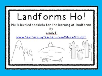 Landforms Ho! Multi-leveled booklets for landform identification