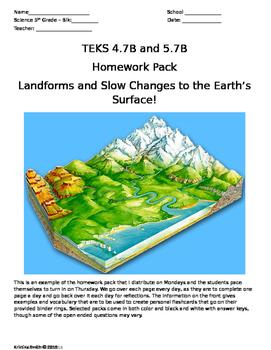 Landforms Homework. TEKS 4.7B and 5.7B