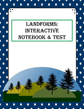 Landforms Interactive Notebook Pages + Test