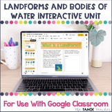 Landforms Interactive Unit for Use With Google Classroom™