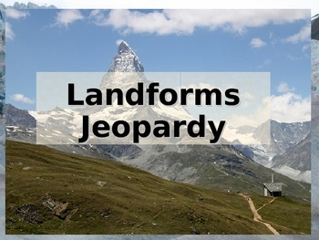 Landforms Jeopardy