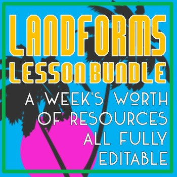 Landforms Lesson Bundle