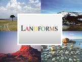 Landforms Lesson Presentation