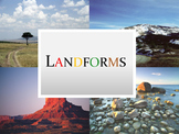 Landforms Lesson Presentation