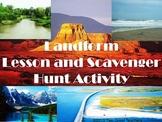 Landforms Lesson and Scavenger Hunt