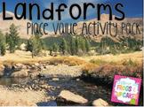Landforms: Place Value Activity Pack