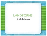 Landforms Power Point Presentation