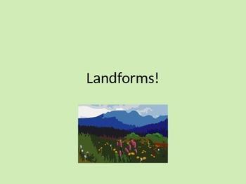 Landforms Powerpoint Presentation