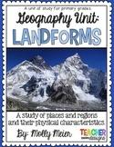 Landforms - Primary Unit of Study