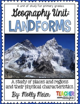 Landforms - Primary Unit of Study