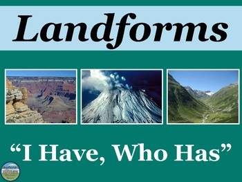 Landforms Review Game: I Have Who Has