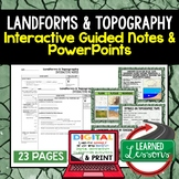 Landforms, Topography Guided Notes & PowerPoints NGSS Google, Interactive