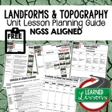 Landforms & Topography Lesson Plan Guide for NGSS Science,