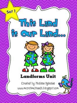 Landforms Unit: This Land is Our Land...