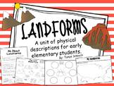 Landforms Unit with a Focus on Physical Descriptions