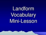 Landforms Vocabulary Interactive Mini-Lesson