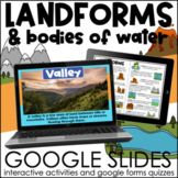 Landforms and Bodies of Water   Interactive Google Slides Activities