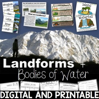 Landforms and Bodies of Water Unit Printables, PowerPoint, Posters, and More!