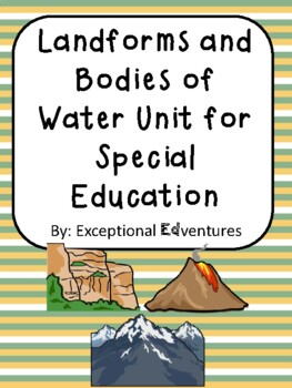 Landforms and Bodies of Water Unit for Special Education
