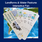 Landforms and Water Features Interactive Fan
