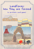 Landforms: how they are formed (a printable card game)