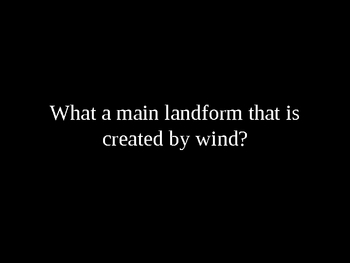 Landforms-wind water and ice