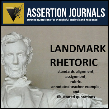 Landmark Rhetoric: Assertion Journal Prompts from Famous W