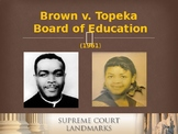 Landmark Supreme Court Cases - Brown v. Board of Education
