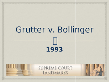Landmark Supreme Court Cases - Grutter v. Bollinger