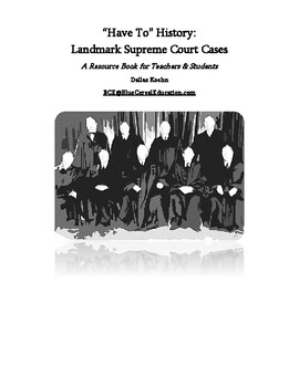 "Landmark Supreme Court Cases (""Have To"" History)"