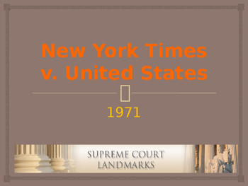 Landmark Supreme Court Cases - New York Times v. United States