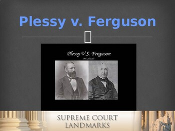 Landmark Supreme Court Cases - Plessy v. Ferguson
