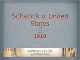 Landmark Supreme Court Cases - Schenck v. The United States