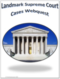 Landmark Supreme Court Cases Social Studies Webquest Internet Activity