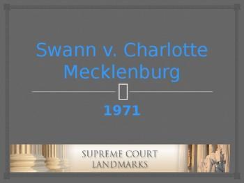 Landmark Supreme Court Cases - Swann v. Charlotte Mecklenburg