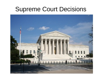 Landmark U.S. Supreme Court Decisions PowerPoint