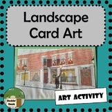 Landscape Card Art – Ontario Curriculum Aligned – Any Class