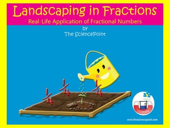 Landscaping in Fractions: Application of Fractional Numbers