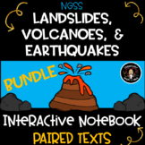 Landslides, Earthquakes & Volcanoes- Interactive Science Notebook BUNDLE NGSS