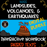 Landslides, Volcanoes, Earthquakes DIGITAL NGSS BUNDLE Science Notebook/Journal