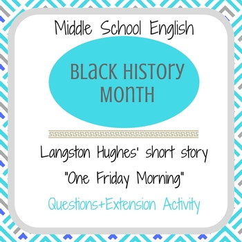 """Black History Month Langston Hughes' """"One Friday Morning"""" Short Story Questions"""