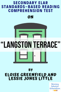 Langston Terrace by E. Greenfield and L. J. Little MC Reading Comprehension Test
