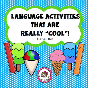 """Summer Language Activities that are really """"Cool""""!"""
