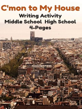 Writing Activity- C'mon in to My House