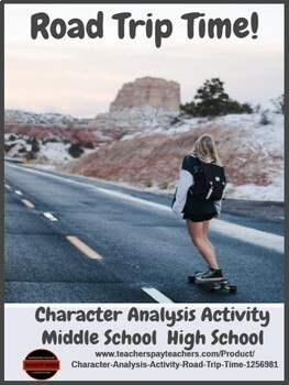 Character Analysis Activity - Road Trip Time