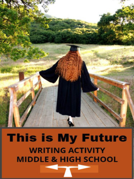 """Writing Activity - """"This is My Future"""""""