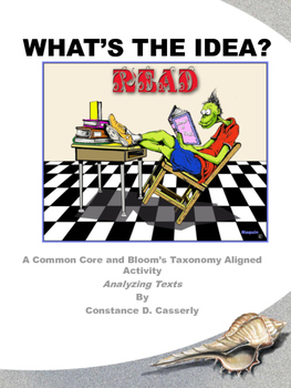 Comprehension- Deconstructing Texts Activity: What's the Idea?